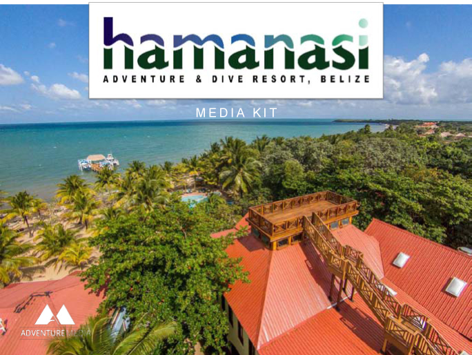 Hamanasi Resort Media Kit | Adventure Media